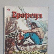 Tebeos: EPOPEYA N° 51 - EL FERROCARRIL TRANSANDINO - ORIGINAL EDITORIAL NOVARO. Lote 191956041