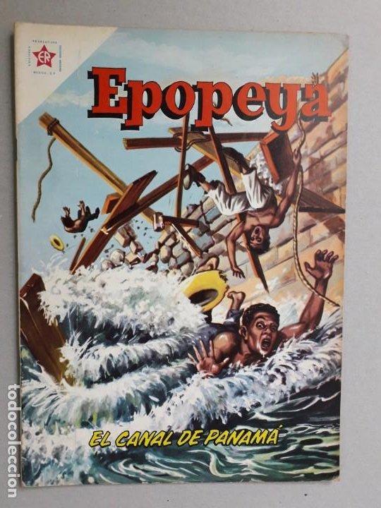 EPOPEYA N° 43 - EL CANAL DE PANAMÁ - ORIGINAL EDITORIAL NOVARO (Tebeos y Comics - Novaro - Epopeya)
