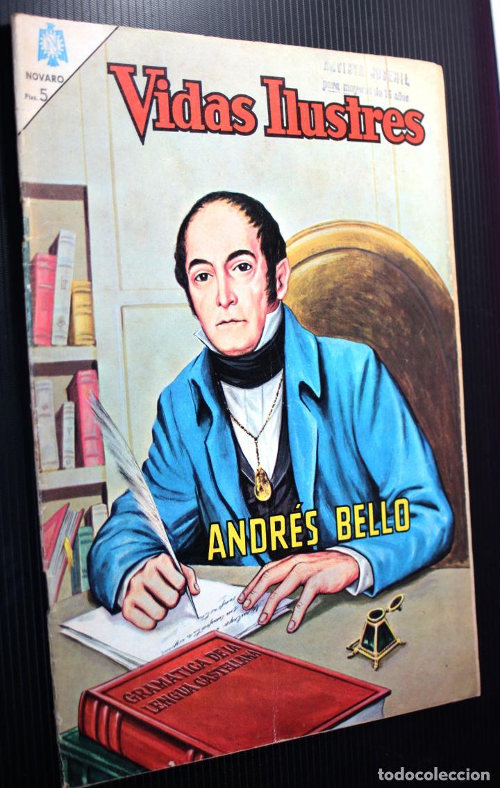 VIDAS ILUSTRES Nº118 , DON ANDRES BELLO (NOVARO) AÑO 1965 (Tebeos y Comics - Novaro - Vidas ilustres)