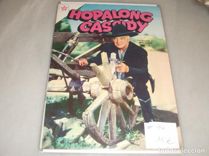 HOPALONG CASSIDY # 94 NOVARO E R OCTUBRE 1962 MUY BUEN ESTADO (Tebeos y Comics - Novaro - Hopalong Cassidy)