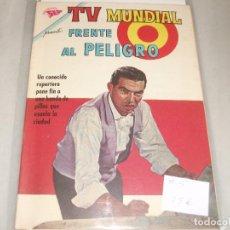 Tebeos: T V MUNDIAL # 5 FRENTE AL PELIGRO NOVARO S E A ENERO 1963 MUY BUEN ESTADO. Lote 194535225