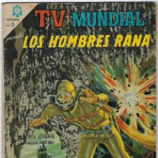 Tebeos: TV MUNDIAL: LOS HOMBRES RANA - AÑO III - Nº 51 - 1º DE MAYO DE 1965 ** NOVARO MÉXICO ***. Lote 194576608