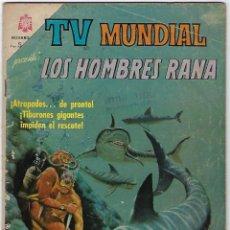 Tebeos: TV MUNDIAL: LOS HOMBRES RANA - AÑO III - Nº 46 - 15 DE FEBRERO DE 1965 ** NOVARO MÉXICO ***. Lote 194577175