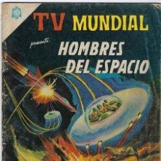 Tebeos: TV MUNDIAL: HOMBRES DEL ESPACIO - AÑO III - Nº 45 - 1º DE FEBRERO DE 1965 ** NOVARO MÉXICO ***. Lote 194577375