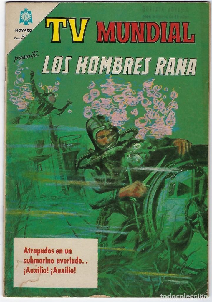 TV MUNDIAL: LOS HOMBRES RANA - AÑO III - Nº 41 - 1º DE DICIEMBRE DE 1964 *** NOVARO MÉXICO *** (Tebeos y Comics - Novaro - Otros)