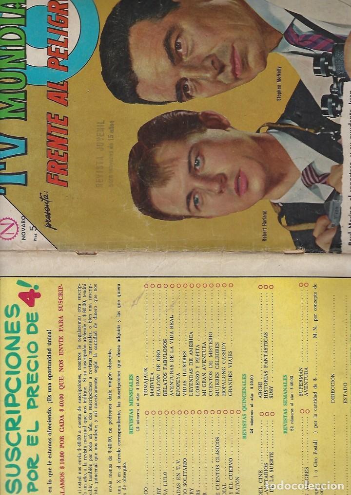 Tebeos: TV MUNDIAL: FRENTE AL PELIGRO - AÑO II - Nº 28 - 15 DE MAYO DE 1964 *** NOVARO MÉXICO *** - Foto 3 - 194578290