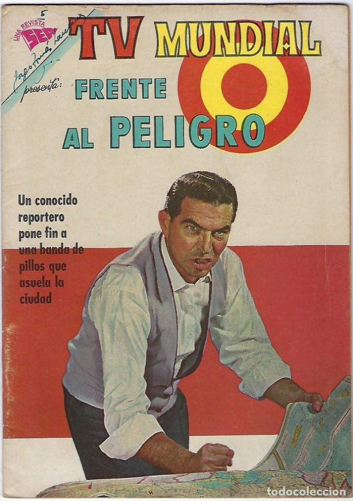 TV MUNDIAL: FRENTE AL PELIGRO - AÑO I - Nº 5 - 1º DE ENERO DE 1963 *** NOVARO MÉXICO *** (Tebeos y Comics - Novaro - Otros)