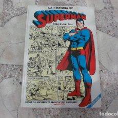 Tebeos: LA HISTORIA DE SUPERMAN PROLOGO JAVIER COMA , NOVARO, 1979. Lote 194677152