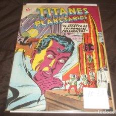 Tebeos: TITANES PLANETARIOS Nº 73 EDICIONES RECREATIVAS EDITORIAL NOVARO. 1 OCTUBRE 1959.. Lote 196671385