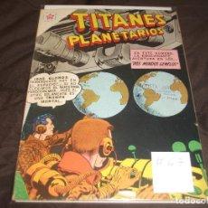 Tebeos: TITANES PLANETARIOS Nº 67 EDICIONES RECREATIVAS EDITORIAL NOVARO.. Lote 196671493
