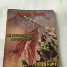 Tebeos: GRANDES VIAJES-LIBRO 64 PÁGINAS-LA CONQUISTA DEL HIMALAYA Y AL POLO NORTE EN GLOBO- 1973. Lote 196963375