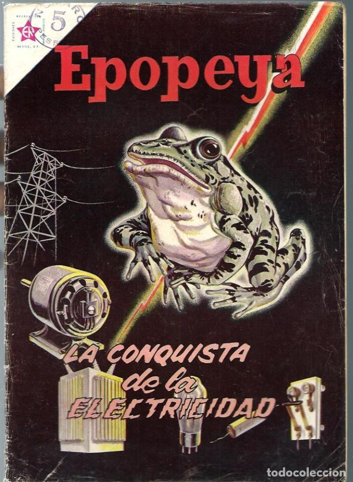EPOPEYA Nº 62 - LA CONQUISTA DE LA ELECTRICIDAD - JULIO 1963 - NOVARO SEA - DIFICIL - A BUEN PRECIO (Tebeos y Comics - Novaro - Epopeya)