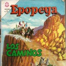 Tebeos: EPOPEYA Nº 74 - LOS CAMINOS - JULIO 1964 - NOVARO SEA - DIFICIL - A BUEN PRECIO. Lote 197177481