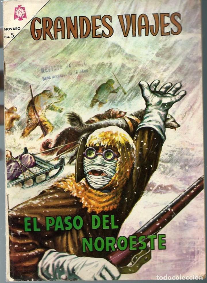 GRANDES VIAJES Nº 26 - EL PASO DEL NOROESTE - MARZO 1965 - NOVARO SEA - DIFICIL - UNICO EN TC (Tebeos y Comics - Novaro - Grandes Viajes)
