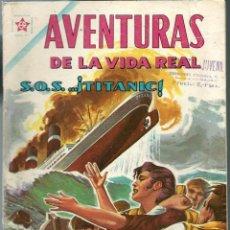 Tebeos: AVENTURAS DE LA VIDA REAL Nº 78 - S.O.S. TITANIC - JUNIO 1962 - NOVARO EDICIONES RECREATIVAS - BIEN. Lote 197184856