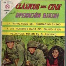 Tebeos: CLASICOS DEL CINE Nº 109 - OPERACION BIKINI - MARZO 1964 - NOVARO SEA. Lote 197187850