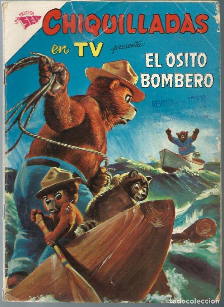 CHIQUILLADAS EN TV Nº 116 - EL OSITO BOMBERO - ABRIL 1962 - NOVARO SEA - UNICO EN TODOCOLECCION (Tebeos y Comics - Novaro - Otros)