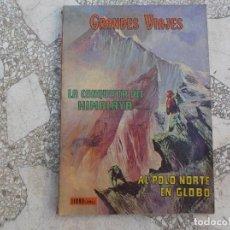 Tebeos: GRANDES VIAJES TOMOV, LA CONQUISTA DEL HIMALAYA Y AL POLO NORTE EN GLOBO, LIBRO COMIC, 1973. Lote 198097450