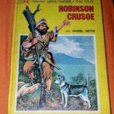 Tebeos: COLECCION DE LIBROS FAMOSOS A TODO COLOR ROBINSÓN CRUSOE. EDITORIAL NAVARO 2A ED.1973.. Lote 198234421
