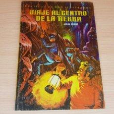 Tebeos: LIBRO VIAJE AL CENTRO DE LA TIERRA-ED.NOVARO-1980-CLASICOS DE ORO ILUSTRADOS. Lote 199503291