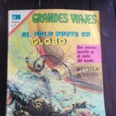 Tebeos: GRANDES VIAJES - AL POLO NORTE EN GLOBO - NOVARO - 1970 - REVISTA JUVENIL . Lote 199703212