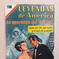 Tebeos: LEYENDAS DE AMÉRICA N° 185 (ESPECIAL) - LA APARECIDA DEL TITANIC - ORIGINAL EDITORIAL NOVARO. Lote 200794797
