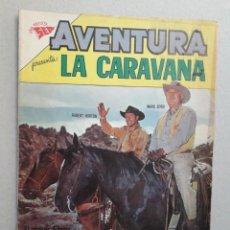 Tebeos: AVENTURA N° 236 - LA CARAVANA - ORIGINAL EDITORIAL NOVARO. Lote 205139271