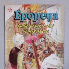 Tebeos: EPOPEYA N° 53 - LA DESTRUCCIÓN DE BIZANCIO - ORIGINAL EDITORIAL NOVARO. Lote 205672348