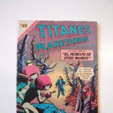Tebeos: TITANES PLANETARIOS Nº 258 - EL PRÍNCIPE DE OTRO MUNDO - NOVARO 1967. Lote 206152407