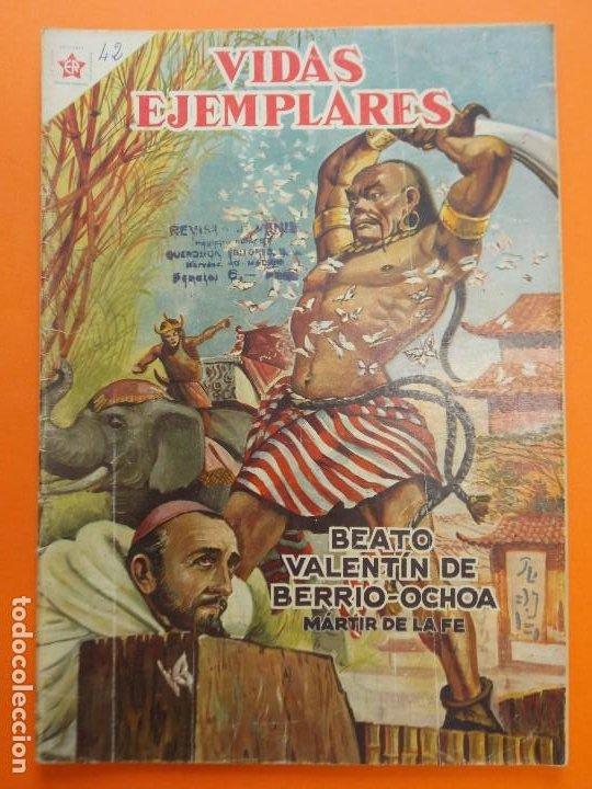 VIDAS EJEMPLARES Nº 42, BEATO VALENTIN DE BERRIO-OCHOA, MARTIR DE FE - AÑO 1957 - ED. NOVARO.. L1254 (Tebeos y Comics - Novaro - Vidas ejemplares)