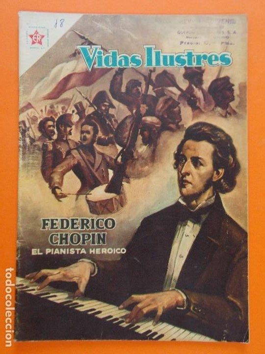 VIDAS ILUSTRES Nº 18 - FEDERICO CHOPIN, EL PIANISTA HEROICO - AÑO 1957 - ED. NOVARO. L1295 (Tebeos y Comics - Novaro - Vidas ilustres)