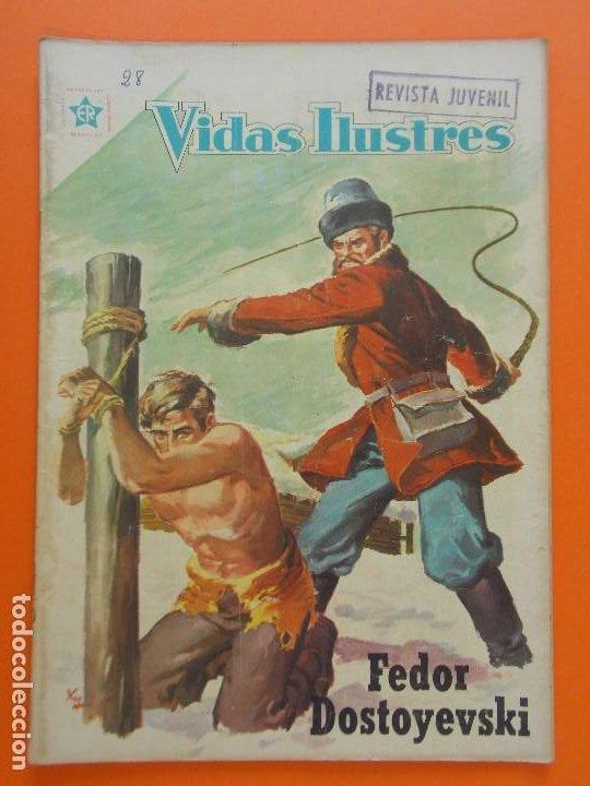 VIDAS ILUSTRES Nº 28, FEDOR DOSTOYEVSKI - AÑO 1958 - ED. NOVARO. L1302 (Tebeos y Comics - Novaro - Vidas ilustres)