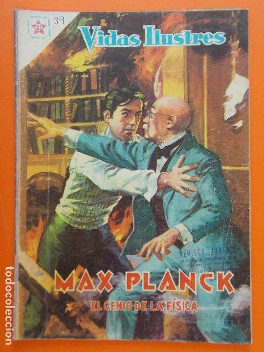 VIDAS ILUSTRES Nº 39 - MAX PLANCK, EL GENIO DE LA FISICA - AÑO 1959 - ED. NOVARO... L1313 (Tebeos y Comics - Novaro - Vidas ilustres)