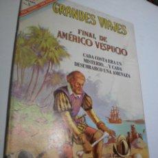Tebeos: GRANDES VIAJES Nº 47 FINAL DE AMÉRICO VESPUCIO 1966 (ESTADO NORMAL, LEER). Lote 209917086