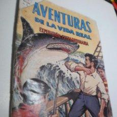 Tebeos: AVENTURAS DE LA VIDA REAL. Nº 92 1963 EXPEDICIÒN EXTRAORDINARIA (ESTADO NORMAL). Lote 209917456