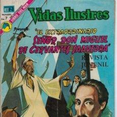 Tebeos: VIDAS ILUSTRES: MIGUEL DE CERVANTES - AÑO XVIII, Nº 307 , ABRIL 2 DE 1973 *** NOVARO MÉXICO ***. Lote 210080973