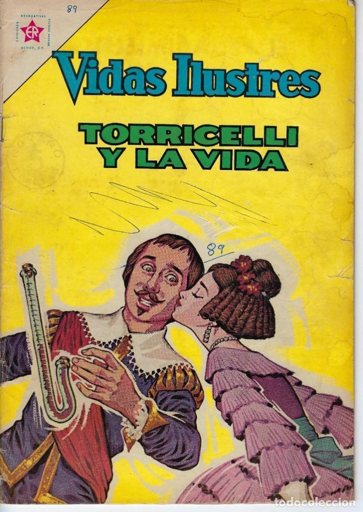 VIDAS ILUSTRES: TORRICELLI Y LA VIDA - AÑO VIII, Nº 89 - JUNIO 1º DE 1963 *** NOVARO MÉXICO *** (Tebeos y Comics - Novaro - Vidas ilustres)