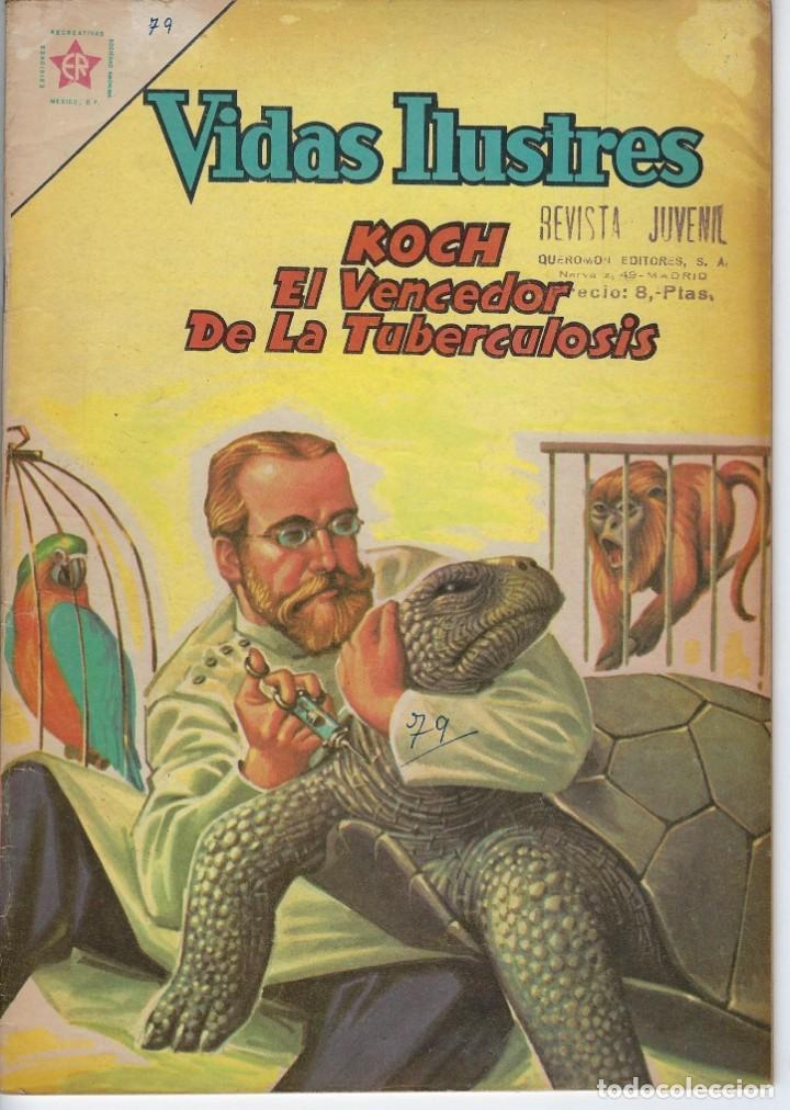 VIDAS ILUSTRES: KOCH EL VENCEDOR DE LA... - AÑO VII, Nº 79 - AGOSTO 1º DE 1962 *** NOVARO MÉXICO *** (Tebeos y Comics - Novaro - Vidas ilustres)