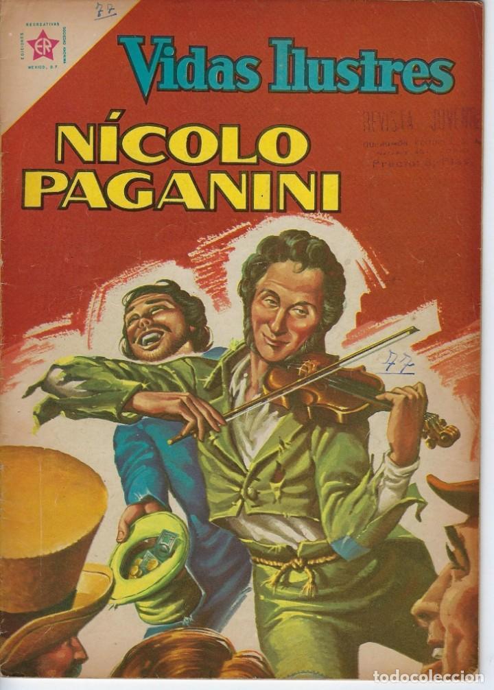 VIDAS ILUSTRES: NICOLO PAGANINI - AÑO VII, Nº 77 - JUNIO 1º DE 1962 *** NOVARO MÉXICO *** (Tebeos y Comics - Novaro - Vidas ilustres)