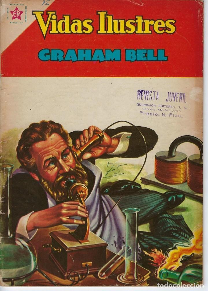 VIDAS ILUSTRES: GRAHAM BELL - AÑO VII, Nº 75 - ABRIL1º DE 1962 *** NOVARO MÉXICO *** (Tebeos y Comics - Novaro - Vidas ilustres)