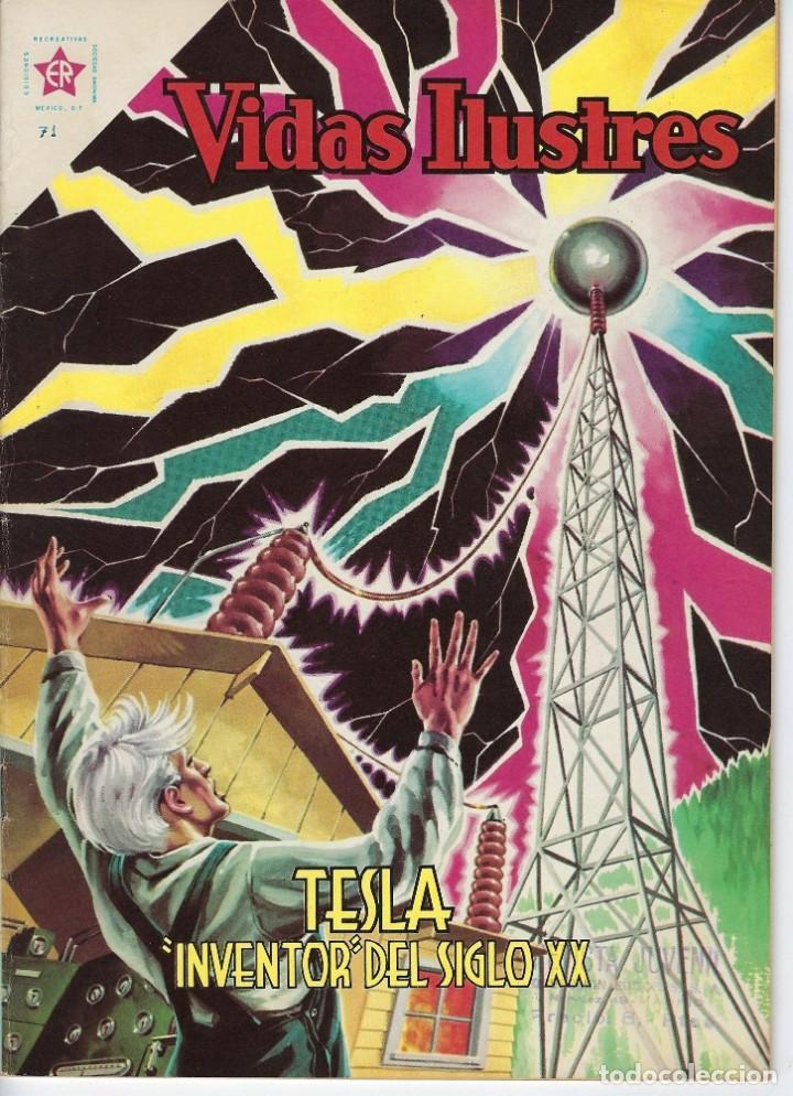 VIDAS ILUSTRES: TESLA INVENTOR DEL SIGLO XX - AÑO VI, Nº 71 - DIC. 1º DE 1961 *** NOVARO MÉXICO *** (Tebeos y Comics - Novaro - Vidas ilustres)