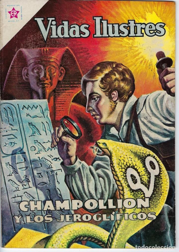 VIDAS ILUSTRES: CHAMPOLLION Y LOS... AÑO VI, Nº 67 - AGOSTO 1º DE 1961 *** NOVARO MÉXICO *** (Tebeos y Comics - Novaro - Vidas ilustres)