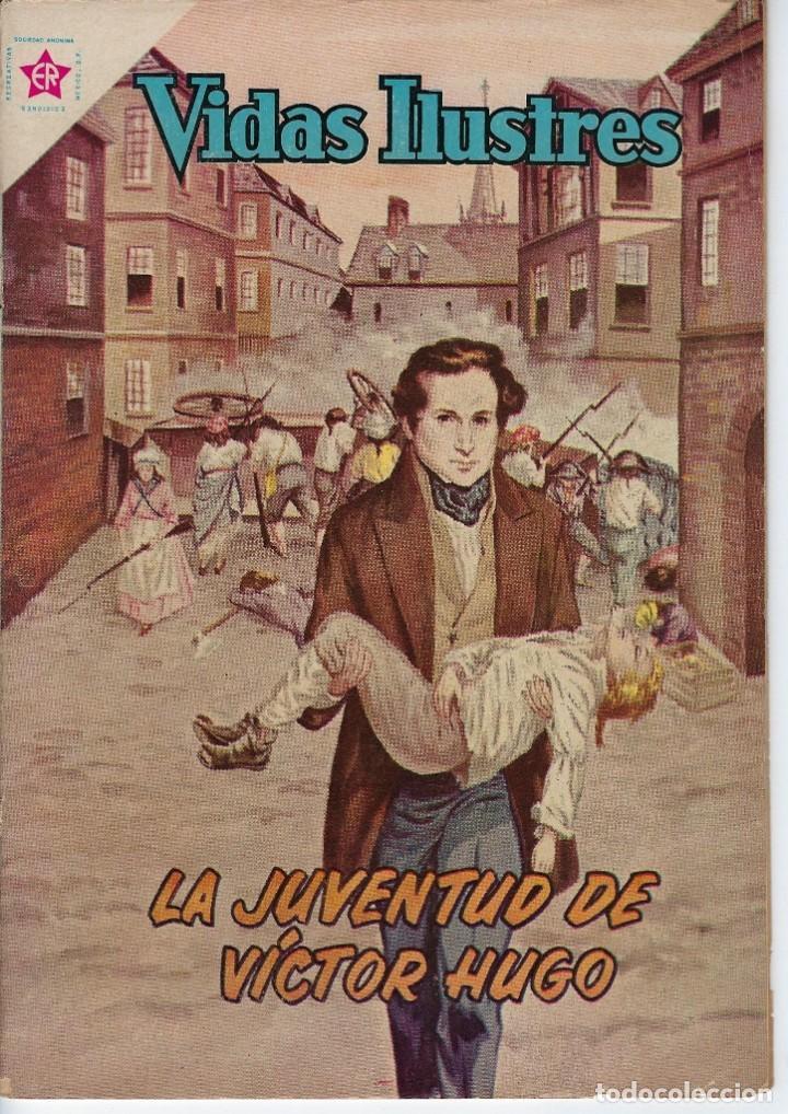 VIDAS ILUSTRES: LA JUVENTUD DE VÍCTOR HUGO - AÑO VI, Nº 63 - ABRIL 1º DE 1961 *** NOVARO MÉXICO *** (Tebeos y Comics - Novaro - Vidas ilustres)