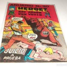 Tebeos: ANUARIO HEROES DEL OESTE 30 PRENSA BUEN ESTADO. Lote 210706490
