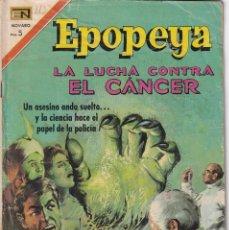 Livros de Banda Desenhada: EPOPEYA : NUMERO 113 LA LUCHA CONTRA EL CANCER, EDITORIAL NOVARO. Lote 211825851
