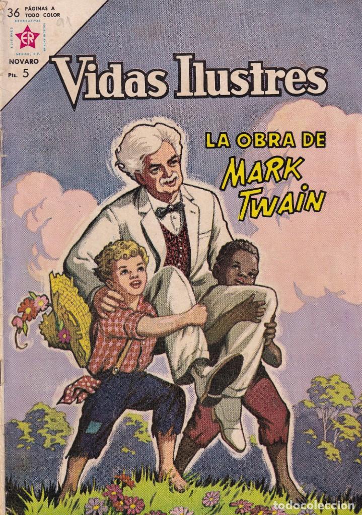 VIDAS ILUSTRES : NUMERO 91 LA OBRA DE MARK TWAIN, EDITORIAL NOVARO (Tebeos y Comics - Novaro - Vidas ilustres)