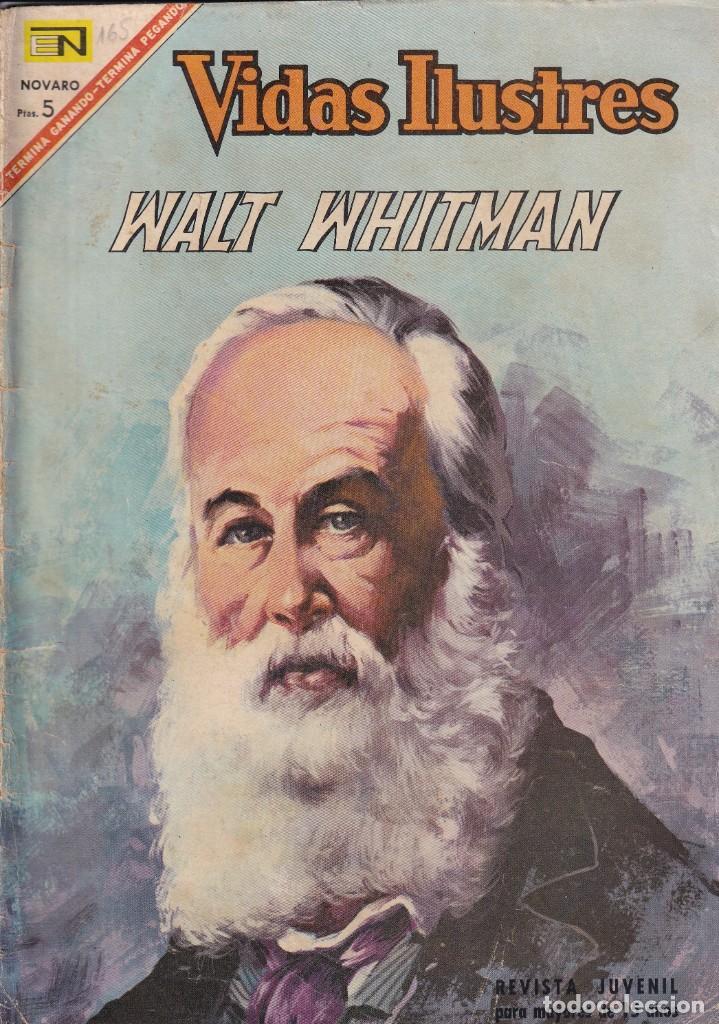 VIDAS ILUSTRES : NUMERO 165 WALT WHITMAN, EDITORIAL NOVARO (Tebeos y Comics - Novaro - Vidas ilustres)