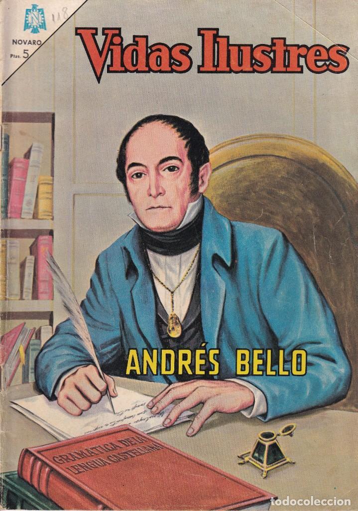 VIDAS ILUSTRES : NUMERO 118 ANDRES BELLO , EDITORIAL NOVARO (Tebeos y Comics - Novaro - Vidas ilustres)