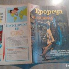 Tebeos: EPOPEYA - NUMERO 92 - EL ESCORIAL -. Lote 213712135
