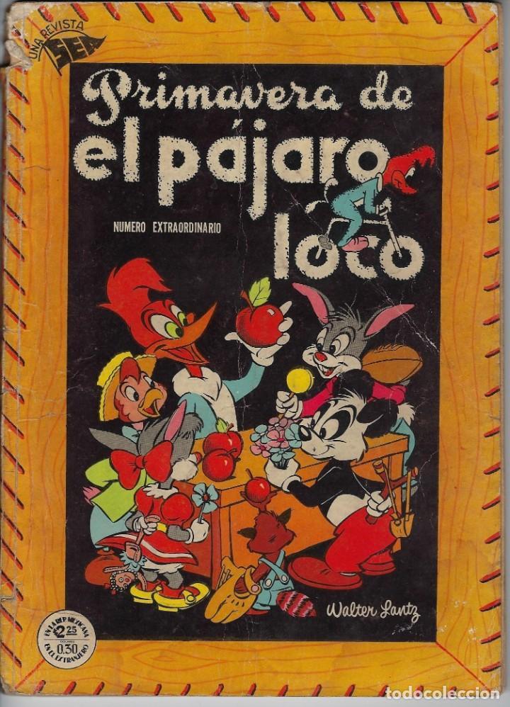 EL PAJARO LOCO: NÚMERO EXTRAORDINARIO DE PRIMAVERA, MARZO DE 1953, AÑO III *** EDITORIAL NOVARO *** (Tebeos y Comics - Novaro - Otros)